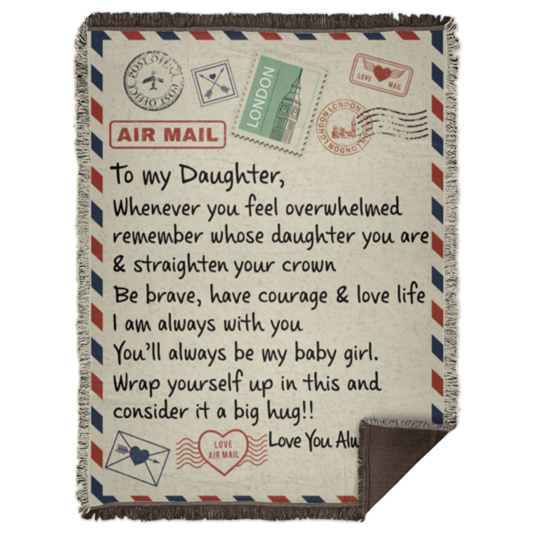 redirect 51 750x750px To My Daughter Air Mail, Love You Always Dad Blanket
