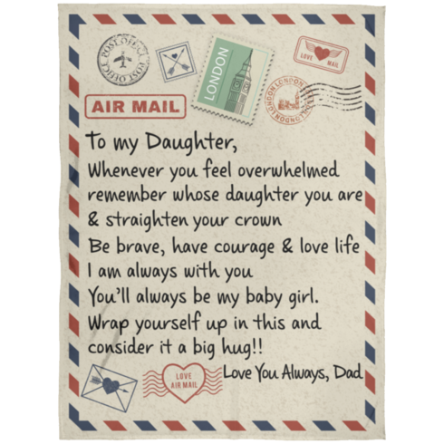redirect 52 490x490px To My Daughter Air Mail, Love You Always Dad Blanket