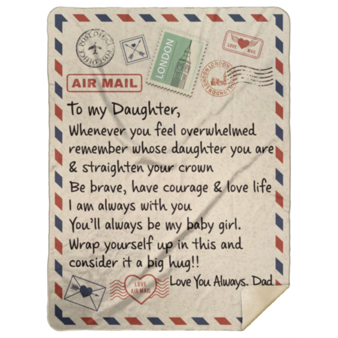 redirect 53 490x490px To My Daughter Air Mail, Love You Always Dad Blanket