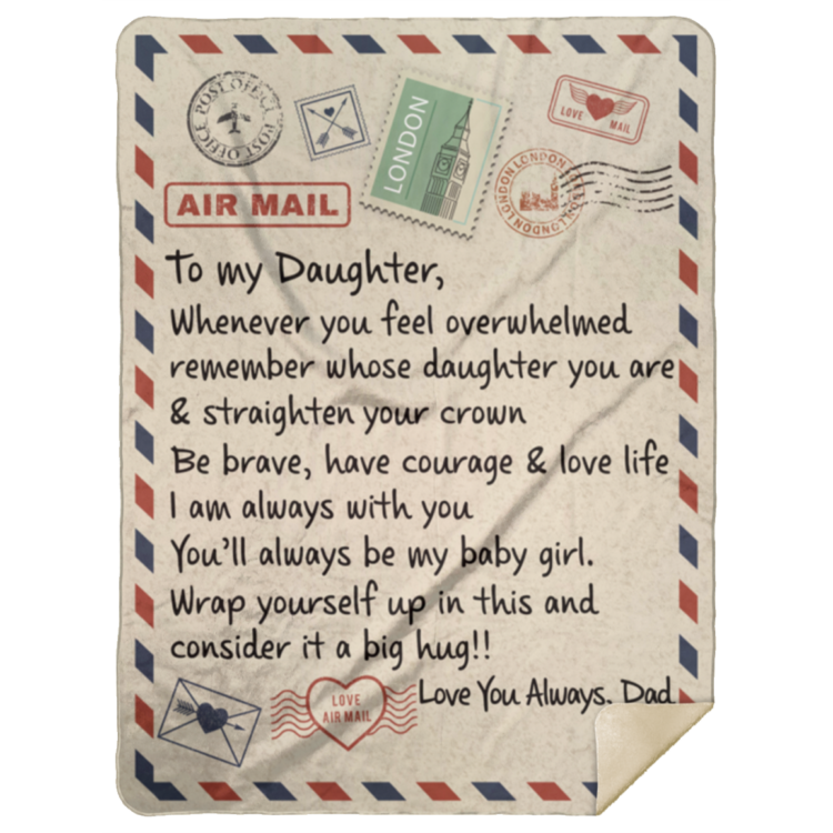 redirect 53 750x750px To My Daughter Air Mail, Love You Always Dad Blanket