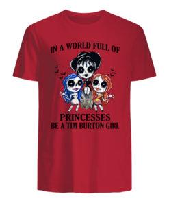 p7tqnpwrywqgkybclesw 6 247x296px In A World Full Of Princesses Be A Tim Burton Girl Shirt.