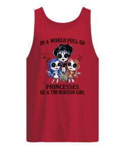 p7tqnpwrywqgkybclesw 7 1 247x296px In A World Full Of Princesses Be A Tim Burton Girl Shirt.