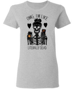 redirect 114 1 247x296px OMG I'm Like Literally Dead Monogram Halloween PersonalizationShirt