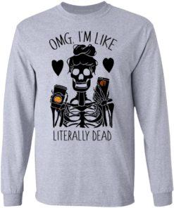 redirect 116 1 247x296px OMG I'm Like Literally Dead Monogram Halloween PersonalizationShirt
