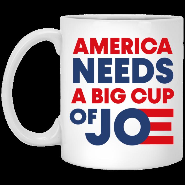 redirect 750x750px America Needs a Big Cup of Joe Biden 2020 Mug