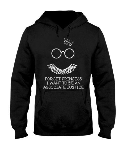 regular 371 490x613px Forget Princess I Want To Be An Associate Justice RBG Shirt
