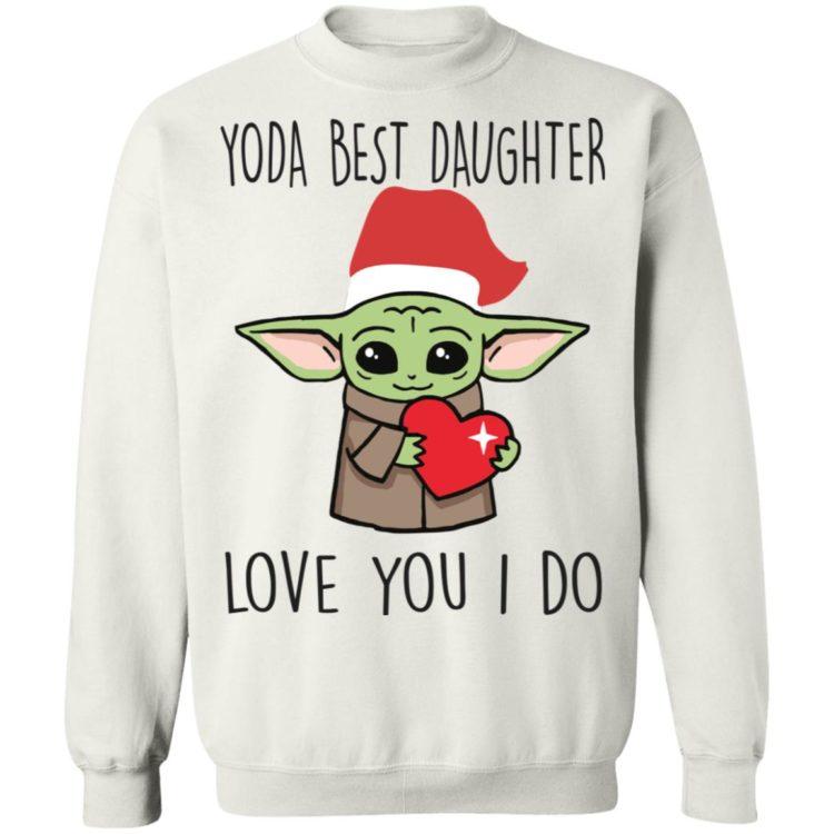 redirect11202020221115 7 750x750px Yoda Best Daughter, Love You I Do Shirt
