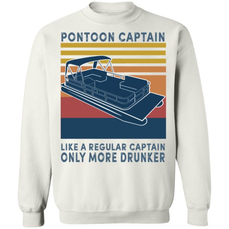 redirect11202020221131 7 750x750px Pontoon Captain Like A Regular Captain Only More Drunker Shirt