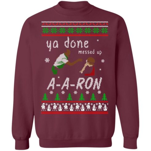 redirect12162020001202 1 490x490px Ya Done Messed Up Aaron Ugly Christmas Sweater