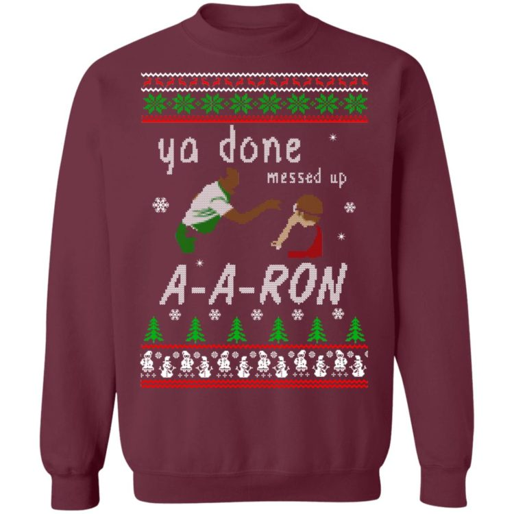redirect12162020001202 1 750x750px Ya Done Messed Up Aaron Ugly Christmas Sweater