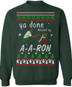 redirect12162020001202 3 247x296px Ya Done Messed Up Aaron Ugly Christmas Sweater