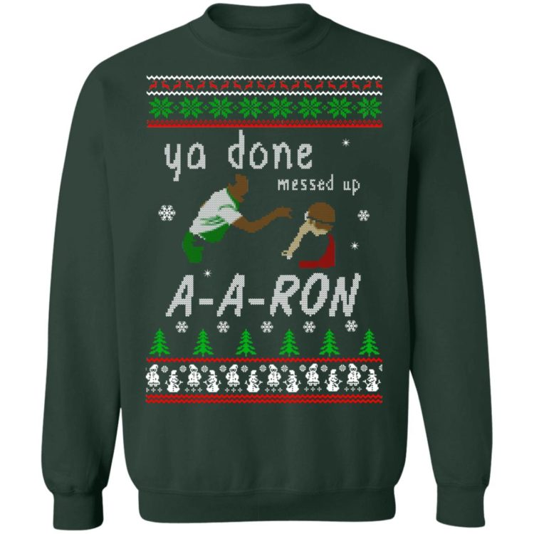 redirect12162020001202 3 750x750px Ya Done Messed Up Aaron Ugly Christmas Sweater