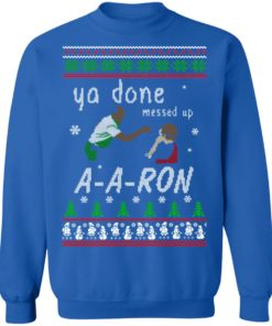 redirect12162020001202 4 247x296px Ya Done Messed Up Aaron Ugly Christmas Sweater