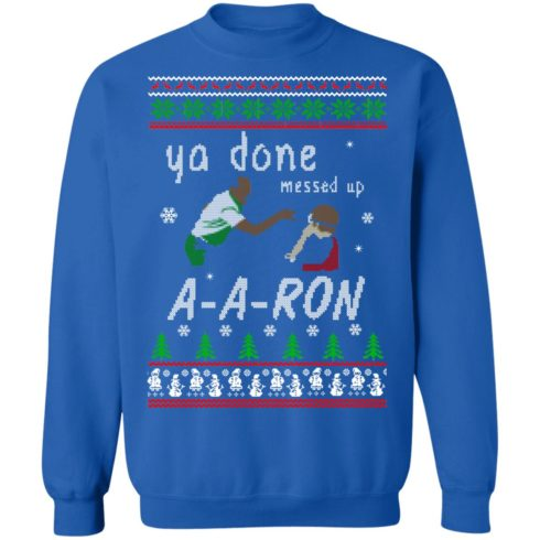 redirect12162020001202 4 490x490px Ya Done Messed Up Aaron Ugly Christmas Sweater