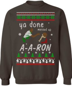 redirect12162020001202 5 247x296px Ya Done Messed Up Aaron Ugly Christmas Sweater
