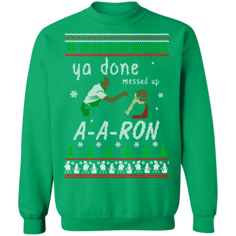 redirect12162020001202 7 750x750px Ya Done Messed Up Aaron Ugly Christmas Sweater