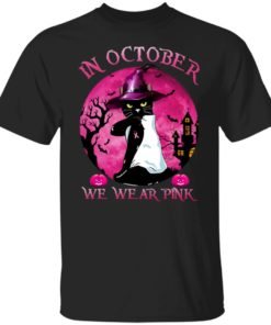 redirect09302021040956 2 247x296px Breast Cancer Black Cat Witch In October We Wear Pink Halloween Shirt