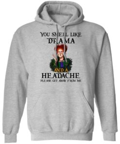 redirect09302021040958 2 247x296px You Smell Like Drama And A Headache Please Get Away From Me Halloween Shirt