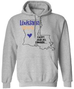 redirect09302021100942 2 247x296px Louisiana strong except John Bel Edwards Shirt