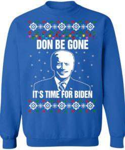 redirect10112021101008 8 247x296px Joe Biden Don Be Gone It's Time For Biden Christmas Sweatshirt