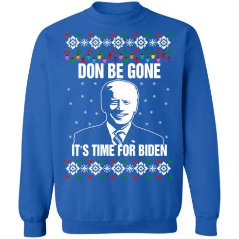 redirect10112021101008 8 490x490px Joe Biden Don Be Gone It's Time For Biden Christmas Sweatshirt